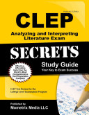 CLEP Analyzing and Interpreting Literature Exam Secrets Study Guide