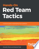Hands On Red Team Tactics Book PDF