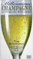 The Millennium Champagne   Sparkling Wine Guide