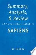 Summary, Analysis & Review Of Yuval Noah Harari's Sapiens By Eureka : eureka preview: sapiens by yuval noah harari is...