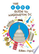 Kid s Guide to Washington  DC