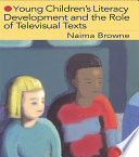 Young Children s Literacy Development and the Role of Televisual Texts