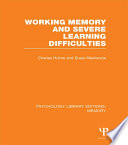 Working Memory and Severe Learning Difficulties  PLE  Memory