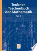Teubner-Taschenbuch der Mathematik. 2 (2003)