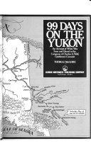 99 Days on the Yukon