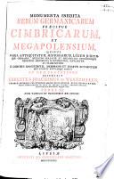 Monumenta inedita rerum Germanicarum pr  cipue Cimbricarum et Megapolensium