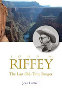 Book The Last Old time Ranger  John H  Riffey