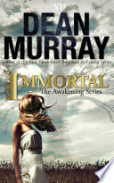 Immortal  The Awakening Volume 2