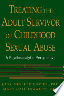 Treating The Adult Survivor Of Childhood Sexual Abuse