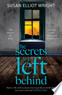 The Secrets We Left Behind : a heartbreaking story of the secrets...