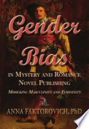 Gender Bias In Mystery And Romance Novel Publishing book