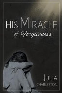 His Miracle Of Forgiveness book