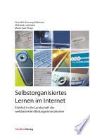 Selbstorganisiertes Lernen im Internet