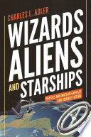 Wizards  Aliens  and Starships