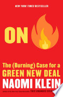 On fire : the (burning) case for a green new deal /