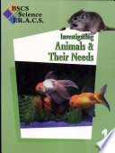 BSCS Science TRACS G1 Inv  Animals Their Needs  SG