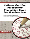 National Certified Phlebotomy Technician Exam Practice Questions