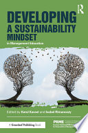 Developing a Sustainability Mindset in Management Education