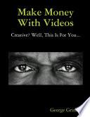 Make Money With Videos