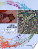 Future U S  Workforce for Geospatial Intelligence
