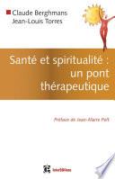 Santé et spiritualité : un pont thérapeutique