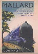 Mallard Steam Locomotive Mallard Set A World Speed
