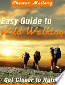 Easy Guide to Wild Walking   Get Closer to Nature