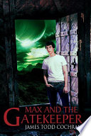 Max and the Gatekeeper FREE