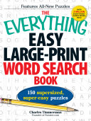 The Everything Easy Large Print Word Search Book