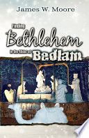 Finding Bethlehem in the Midst of Bedlam   Adult Study