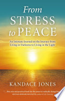From Stress to Peace The Situations And People That Come Your