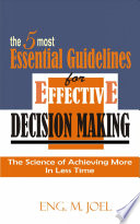 The 5 Most Essential Guidelines For Effective Decision Making