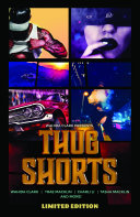 Thug Shorts Characters Allowing For Insight Into Their