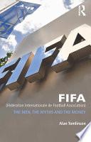 FIFA  F  d  ration Internationale de Football Association