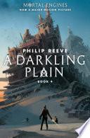 A Darkling Plain Mortal Engines 4  book