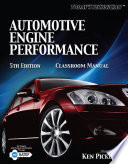 Today s Technician  Automotive Engine Performance Classroom Manual and Shop Manual