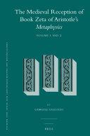 The Medieval Reception of Book Zeta of Aristotle's Metaphysics (2 vol. set)