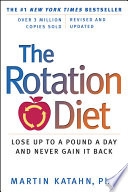 The Rotation Diet  Revised and Updated Edition