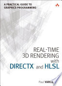 Real-Time 3D Rendering with DirectX 11 and HLSL