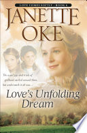 Love s Unfolding Dream  Love Comes Softly Book  6