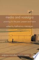 Media and Nostalgia