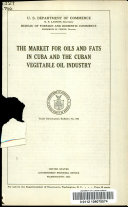 The market for oils and fats in Cuba and the Cuban vegetable oil industry ...