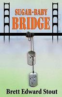 Sugar Baby Bridge