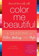 Reinvent Yourself with Color Me Beautiful