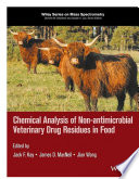 Chemical Analysis of Non antimicrobial Veterinary Drug Residues in Food