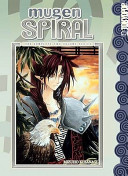 Mugen Spiral  The Complete Two Volume Series