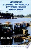 Migrations Colonisation Agricole Et Terres Neuves En Indon Sie