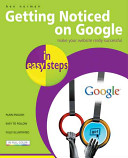 Getting Noticed on Google in Easy Steps