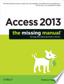 Access 2013: The Missing Manual