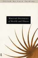 Material Discourses of Health and Illness